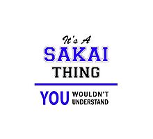 It's a SAKAI thing, you wouldn't understand !! by thestarmaker
