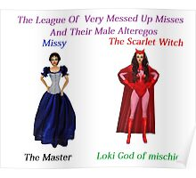 The League of very messed up misses Poster