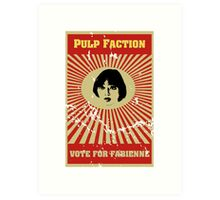 Pulp Faction - Fabienne Art Print