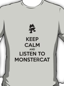 Keep calm and listen to Monstercat (Black) T-Shirt