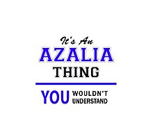 It's an AZALIA thing, you wouldn't understand !! by allnames