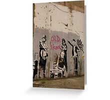 Old Skool - Banksy Greeting Card