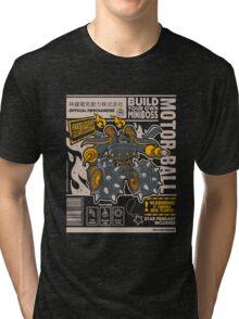 Build Your Boss - Motorball Tri-blend T-Shirt