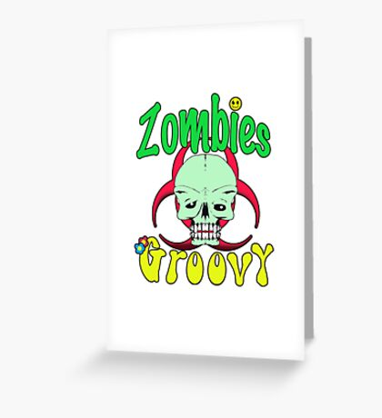 Zombies Groovy  Greeting Card