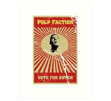 Pulp Faction - Butch Art Print
