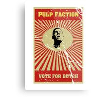 Pulp Faction - Butch Metal Print