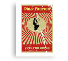 Pulp Faction - Butch Canvas Print