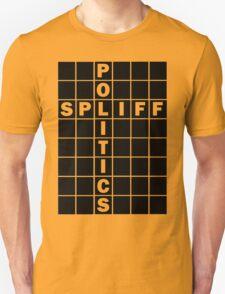 Spliff politics T-Shirt