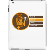 The Low Down 91.1 iPad Case/Skin