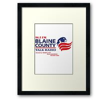 Blaine County Talk Radio Framed Print