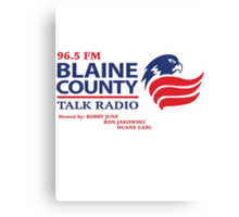 Blaine County Talk Radio Canvas Print