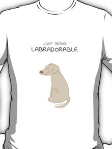 Yellow Lab Being Labradorable  T-Shirt