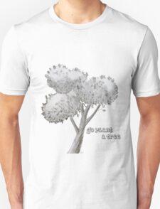 Go Plant a Tree T-Shirt
