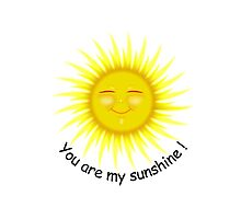 You are my sunshine ! (Black text) by InterestingImag
