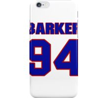 National football player Roy Barker jersey 94 iPhone Case/Skin
