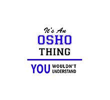 It's an OSHO thing, you wouldn't understand !! by thenamer