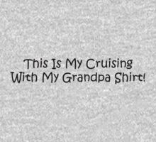 This Is My Cruising With My Grandpa Shirt Kids Tee
