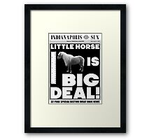 Little horse is big deal. (white) Framed Print