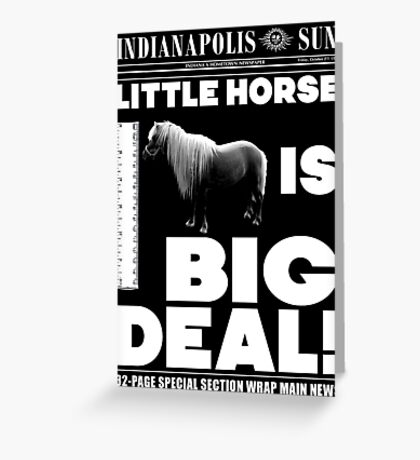 Little horse is big deal. (black) Greeting Card