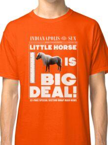 Little horse is big deal. (black) Classic T-Shirt