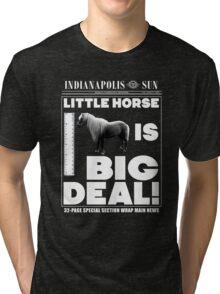 Little horse is big deal. (black) Tri-blend T-Shirt