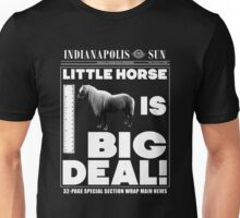 Little horse is big deal. (black) Unisex T-Shirt