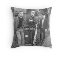 Last Night I Dreamt That Somebody Loved Me Throw Pillow