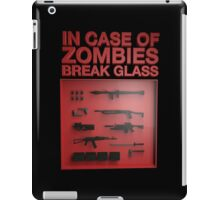 In Case of Zombies Break Glass  iPad Case/Skin