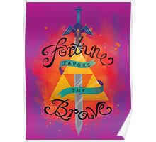 Fortune Favors Poster