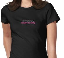 Smart Is Sexy: The Redux Womens Fitted T-Shirt