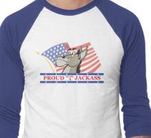 Proud to be a Jackass Men's Baseball ¾ T-Shirt