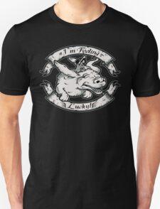 I'm Feeling Lucky Unisex T-Shirt