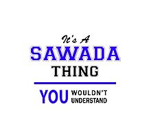 It's a SAWADA thing, you wouldn't understand !! by thestarmaker
