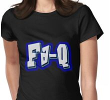 Fa - Q! Womens Fitted T-Shirt