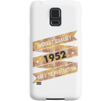 Highest Quality 1952 Aged To Perfection Samsung Galaxy Case/Skin