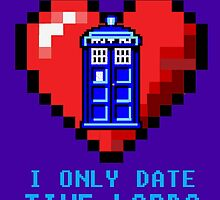 Sorry, I only date Time Lords by Mollie Barbé