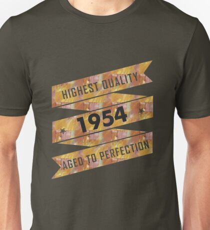 Highest Quality 1954 Aged To Perfectio Unisex T-Shirt