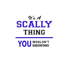 It's a SCALLY thing, you wouldn't understand !! by thestarmaker