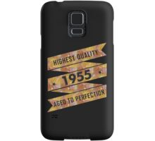 Highest Quality 1955 Aged To Perfection Samsung Galaxy Case/Skin