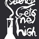 Science Gets Me High by Jonah Block