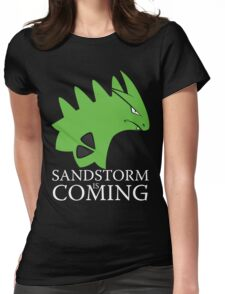 Sandstorm is coming Womens Fitted T-Shirt