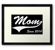 Mom Since 2014 Framed Print
