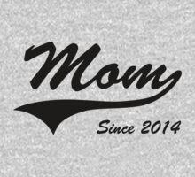 Mom Since 2014 by bekemdesign