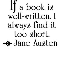 Jane Austen--If a book is well-written . . .   by deborahsmith