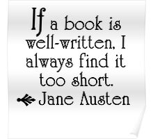 Jane Austen--If a book is well-written . . .   Poster