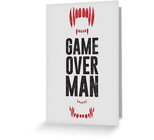 Game Over Man - Alternate Greeting Card