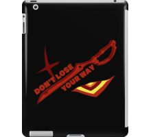 Don't Lose Your Way iPad Case/Skin