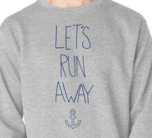 Let's Run Away: Ocean Pullover