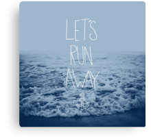 Let's Run Away: Ocean Canvas Print