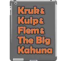 Kruk & Kuip & Flem & The Big Kahuna iPad Case/Skin